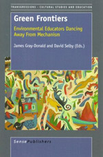 Green Frontiers: Environmental Educators Dancing Away from Mechanism